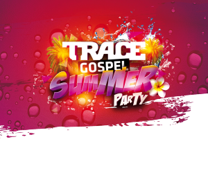 TRACE Gospel Summer Party, c'est parti !